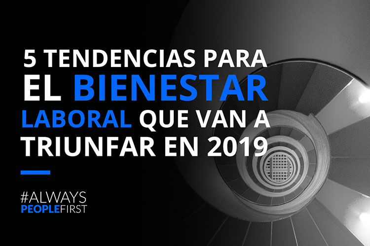 Tendencias-bienestar-laboral-2019